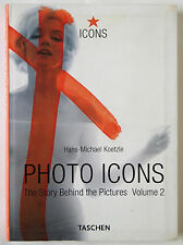 PHOTO ICONS / THE STORY BEHIND THE PICTURES / VOL 2 / 1928-1991 / TASCHEN 2002