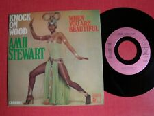 "AMII STEWART Knock on wood / When you are beautiful 7"" 45T France CARRERE 49465"