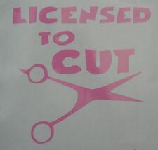 "Hair Stylist Beauty Parlor Salon Oracal Vinyl Decal  ""Licensed to Cut"""