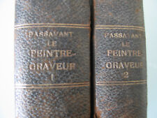 J. D. Passavant : LE PEINTRE - GRAVEUR 2 volumes reliés  (E.O. 1860-64 Leipzig)