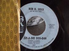 THE BOB B. SOXX ZIP A DEE DOO DAH / FLIP & NITTY 45 ON PHILLIES RECORDS