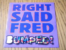 """RIGHT SAID FRED - BUMPED  7"""" VINYL PS"""