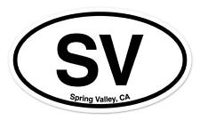 "SV Spring Valley CA California Oval car window bumper sticker decal 5"" x 3"""