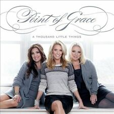 Point of Grace A Thousand Little Things CD NEW FREE SHIP