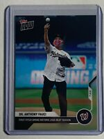 2020 Dr. Anthony Fauci Topps NOW 1st Pitch Card #2 Limited Print Run - In Hand!