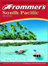 Frommer's(r) South Pacific, 8E By Bill Goodwin