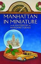 Manhattan in Miniature-Margaret Grace-2015 Mystery-trade sized paperback