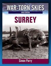 War Torn Skies - Surrey - Battle of Britain