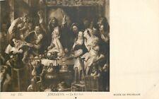 CP MUSEE DE BRUXELLES LE ROI BOIT PAR JORDAENS