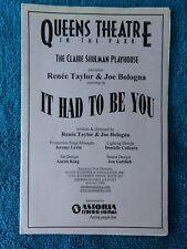 It Had To Be You - Queens Theatre In The Park Playbill w/Ticket - March 2004