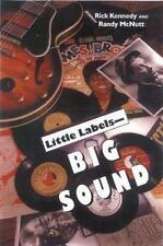 Little Labels--Big Sound: Small Record Companies and the Rise of Ameri-ExLibrary