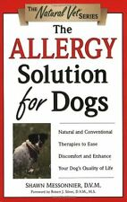 The Allergy Solution for Dogs: Natural and Convent