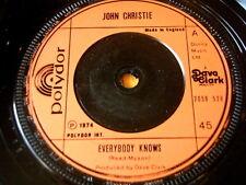 "JOHN CHRISTIE - EVERYBODY KNOWS  7"" VINYL"