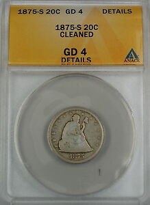 1875-S Seated Liberty 20 Cent Piece, ANACS G-4 Details - Cleaned
