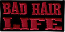 20093 Bad Hair Life Red & Black Silly Novelty Joke Embroidered Sew Iron On Patch