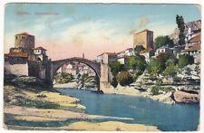 uralte AK Mostar Narentabrücke Feldpost 1915 //35