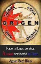 Origen : Hace Millones de años 4 Razas Dominaron la Tierra by Agusti Baro...