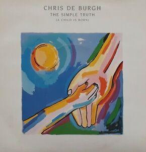 "Chris De Burgh-The Simple Truth (A Child Is Born)/The Spirit Of Man 7"" Single."