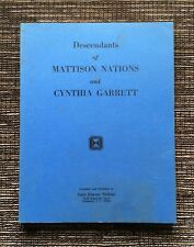 RARE VINTAGE 1969 Descendants of Mattison Nations by Cynthia Garrett, Genealogy