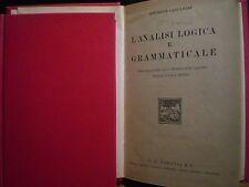Giuseppe Campanini, L'ANALISI LOGICA E GRAMMATICALE, G.B. Paravia, 1941.