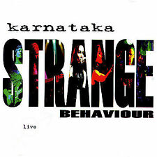 Karnataka, Strange Behaviour Live, Excellent Import