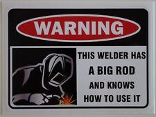 FUNNY WARNING WELDER STICKER ROD ELECTRODE MILLER LINCOLN ESAB MIG TIG