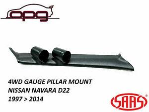 SAAS Pillar Pod Holder / Mount for Nissan Navara D22 1997 > 2014 52mm Gauges