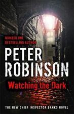 Robinson, Peter, Watching the Dark: DCI Banks 20, Very Good, Hardcover