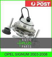 Fits OPEL SIGNUM 2003-2008 - Front Wheel Bearing Hub