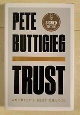 Pete Buttigieg - Trust America's Best Chance  1st/1st Hardcover SIGNED EDITION