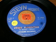 JACQUES RAYMOND - SWEET FLORENTINE - IN DIESEM    / LISTEN - TEEN DUTCH POPCORN