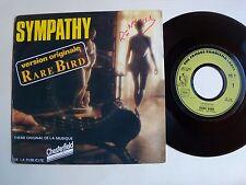 "RARE BIRD : Sympathy / Devil's high concern 7"" CHESTERFIELD 45T CHARISMA 6073368"