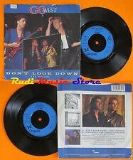 LP 45 7'' GO WEST Don't look down Innocence 1985 CHRYSALIS GOW 3 cd mc dvd