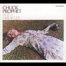 The Age of Miracles [Digipak] by Chuck Prophet (CD, Sep-2004, New West...