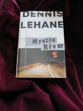 Dennis LeHane - MYSTIC RIVER - 1st/1st - Beauty