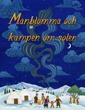 Månblomma och kampen om solen by Saskia E. Akyil (2016, Hardcover)