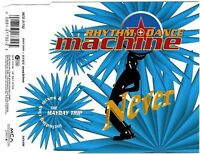 Rhythm + Dance Machine ‎Maxi CD Never - Germany (M/EX)