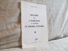 Histoire de l'Albigeois à travers le drame cathare par Azaïs