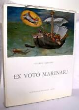 Luciano Rebuffo EX VOTO MARINARI Edindustria 1961 tiratura limitata LIBRO RARO