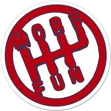 """More Fun Stick Shift car bumper sticker decal 4"""" x 4"""""""