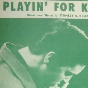 Playin for Keeps Sheet Music Elvis Presley RCA Copyright 1956 Stanley Kesler