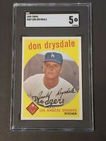 1959 Topps #387 Don Drysdale SGC 5 Newly Graded & Labelled PSA BVS