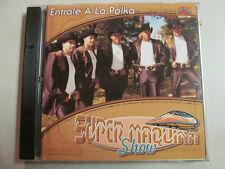 SUPER MAQUINA SHOW ENTRALE A LA POLKA CD LATIN HISPANIC SPANISH MUSIC 12 TRACKS