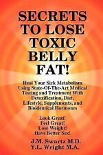 Secrets To Lose Toxic Belly Fat!  Heal Your Sick Metabolism Using State-Of-Th...