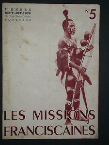 Missions franciscaines - 1939 n°5 - Maroc inconnu Pélérinage à Jérusalem Congo