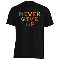 Never Give Up! Funny Letters Men's T-Shirt/Tank Top gg701m