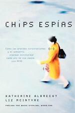 Chips Espias: Como Las Grandes Corporaciones y El Gobierno Planean Monitorear Ca
