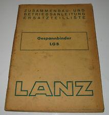 Betriebsanleitung + Ersatzteilliste Lanz Gespannbinder LGB Stand Mai 1952!