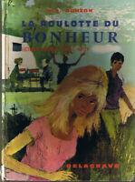 La roulotte du Bonheur BONZON CM Lecture suivie DELAGRAVE ancien manuel scolaire