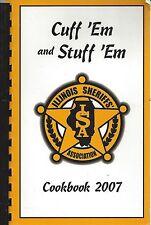 *SPRINGFIELD IL 2007 ILLINOIS SHERIFFS STATE-WIDE COOK BOOK *CUFF EM & STUFF EM